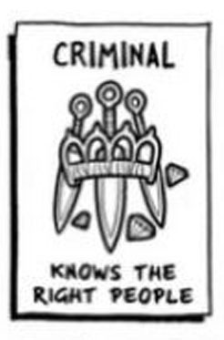 Criminal 5e - Knows the right people